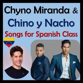 Chino y Nacho Spanish Songs & Activities BUNDLE - Chyno Miranda