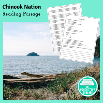 Chinook Indian Nation: Reading Passage and Questions