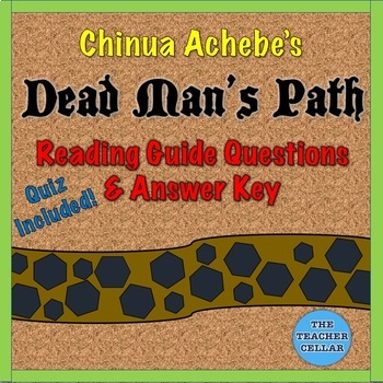 Chinua Achebe's Dead Man's Path - Reading Questions w/ Answer Key & Worksheet
