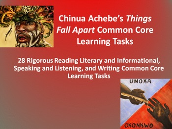 """Chinua Achebe's """"Things Fall Apart"""" – 28 Common Core Learning Tasks!!"""