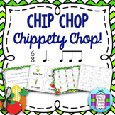 Chip Chop Chippety Chop: A Song to Teach 6/8 Rhythms