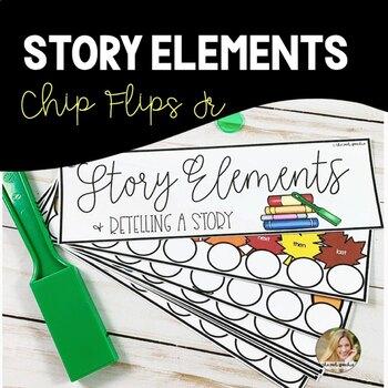 Chip Flips Jr | Story Elements | Story Retell | Retelling Graphic Organizer