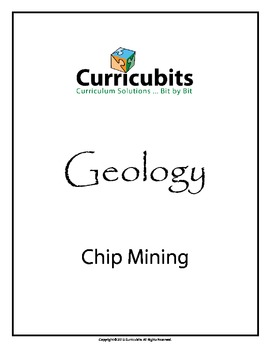 Chip Mining | Theme: Geology | Scripted Afterschool Activity