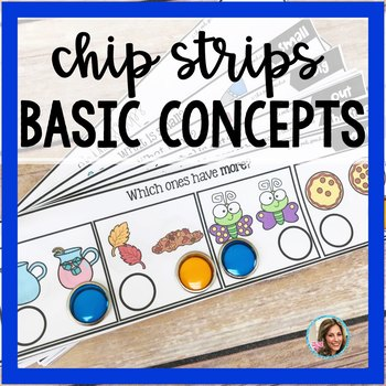 Chip Strips Basic Concepts | Basic Concepts Activity | Speech Therapy