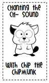 Chip the Chipmunk Book (Ch- Sound)