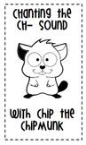 Chip the Chipmunk Book (Ch- Sound)
