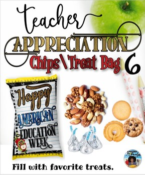 Chips/Treat Bag for Educators 6