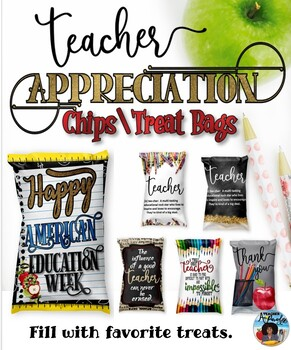 Chips/Treat Bags for Teachers