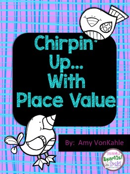 Chirpin' Up with Place Value:  Mini unit of place value th