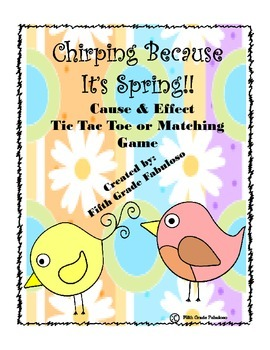 Chirping Because It's Spring Cause & Effect Activity Set