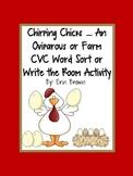 Chirping Chicks - An Oviparous CVC Wort Sort or Write the Room