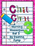Chit Chat Morning Messages 3 {aligned with Common Core}