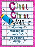 Chit Chat Morning Messages BUNDLE {aligned with Common Core}