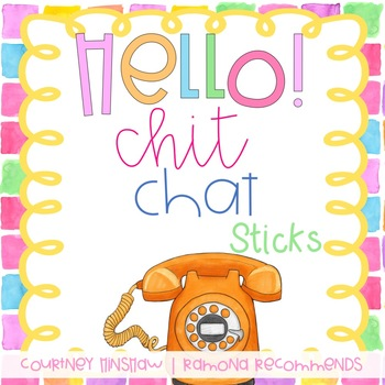Chit Chat Sticks