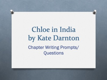 Chloe in India, by Kate Darnton. Vocabulary + Chapter Questions to write about
