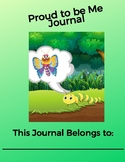 Chloe the Confident Caterpillar Proud to be Me Journal