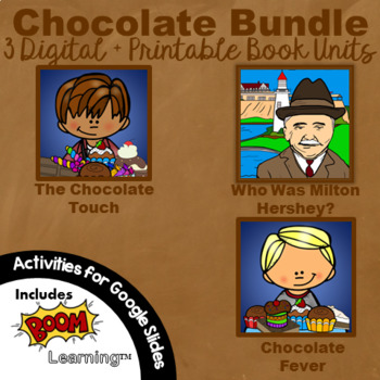 The Chocolate Touch and Chocolate Fever Google Digital + Printable Book Unit