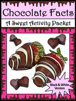 Valentine's Day Activities & Easter Activities: Chocolate Facts Activities - BW