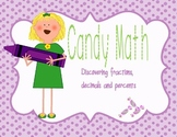 Chocolate Candy Math...Discovering Fractions, Decimals and Percents!