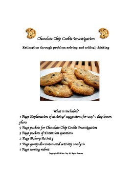 Chocolate Chip Cookie Experiment:Critical Thinking and Problem Solving