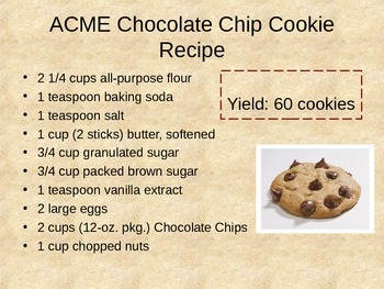 Chocolate Chip Cookie Recipe (Chemistry stoichiometry)