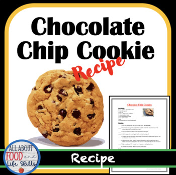 Chocolate Chip Cookies Recipe- Organized for a FACS, FCS class.