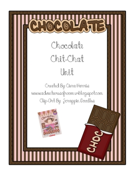 Chocolate Chit Chat Unit