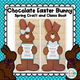Chocolate Easter Bunny Craft:  Poem and Class Book: Easter Craft