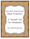 Heat Transfer - Chocolate Experiment
