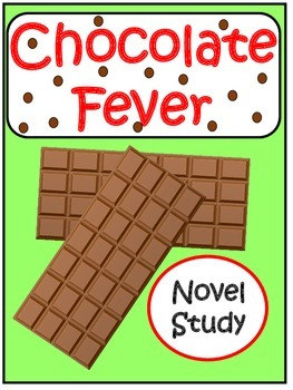 Chocolate Fever Novel Study