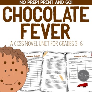 Chocolate Fever CCSS Novel Unit for the Middle Grades