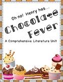 Chocolate Fever - A Comprehensive Literature Unit