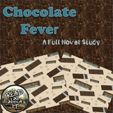 Chocolate Fever-A Full Novel Study