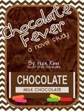 Chocolate Fever: A Novel Study