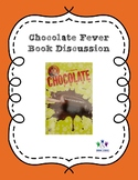 Chocolate Fever Book Discussion