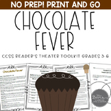 Chocolate Fever CCSS Reader's Theater and Close Reading Toolkit