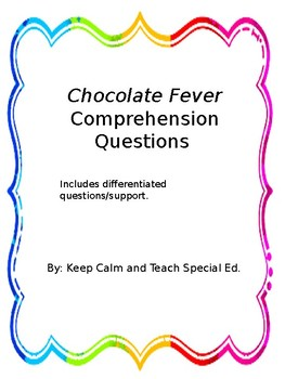 Chocolate Fever CH 1-8 Questions