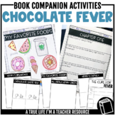 Chocolate Fever Companion Activities