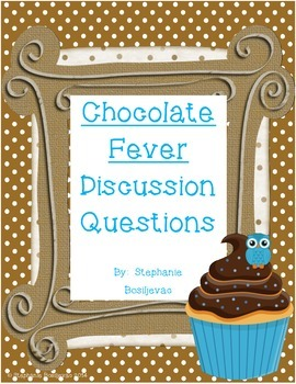 Chocolate Fever Discussion Questions