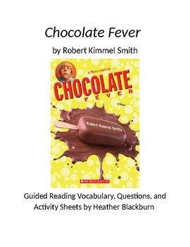 Chocolate Fever Discussion Questions, Vocabulary, and Activity Sheets