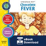 Chocolate Fever Gr. 3-4