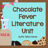 Chocolate Fever Literature Unit/Book Club