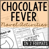 Chocolate Fever Novel Study Unit Activities, In 2 Formats