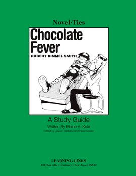 Chocolate Fever - Novel-Ties Study Guide