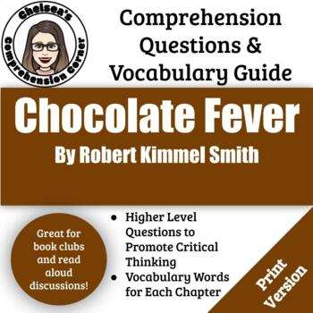 Chocolate Fever Comprehension Questions and Vocabulary Guide