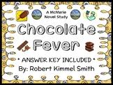 Chocolate Fever (Robert Kimmel Smith) Novel Study / Compre