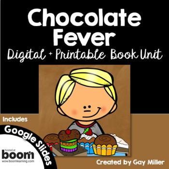 Chocolate Fever [Robert Kimmel Smith] Abridged Printable Book Unit