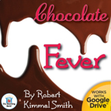 Chocolate Fever Novel Study Book Unit