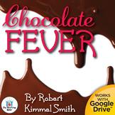 Chocolate Fever Novel Study Book Unit