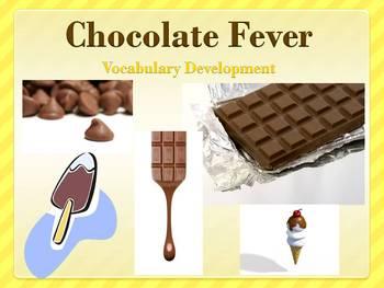 Chocolate Fever Vocabulary Development